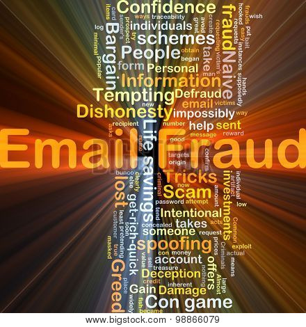 Background concept wordcloud illustration of email fraud glowing light