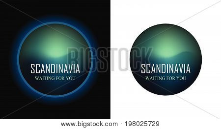 Round Emblem of Tour to Scandinavia with Aurora Borealis isolated on white and black background, Vector Illustration.