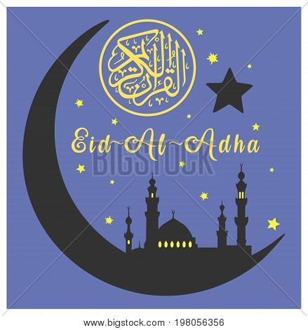 Muslim community festival celebration. Graphic design decoration of flyers, posters, cards. Islamic holiday Eid al-Adha. Feast of the Sacrifice. Black silhouette of mosque, crescent and golden stars with text on blue background.