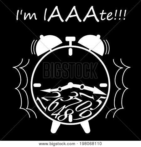 Vector illustration with alarm clock. I'm late - slogan. T-shirt design for print.