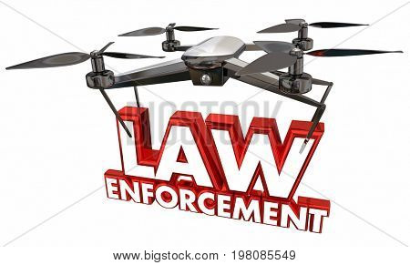 Law Enforcement Crime Prevention Security Drone Flying Carrying Words 3d Illustration