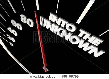 Into the Unknown Uncertain Future Speedometer Measure Results 3d Illustration