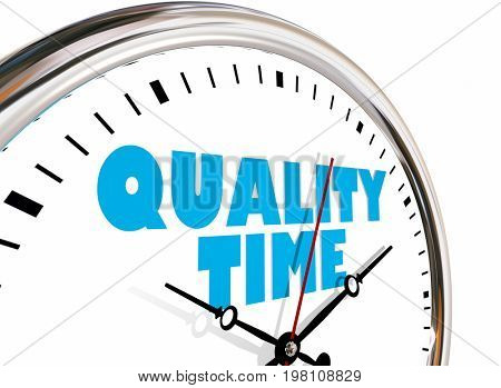 Quality Time Personal Life Free Moments Clock Hands Ticking 3d Illustration