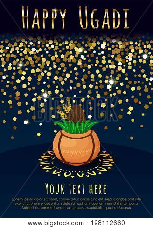 Happy Ugadi Template greeting card for holiday. Gold pot with coconut on glitter confetti background. Gudi Padwa Hindu new year.
