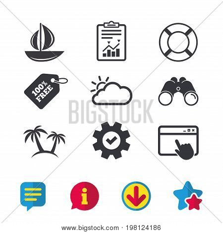 Travel icons. Sail boat with lifebuoy symbols. Cloud with sun weather sign. Palm tree. Browser window, Report and Service signs. Binoculars, Information and Download icons. Stars and Chat. Vector