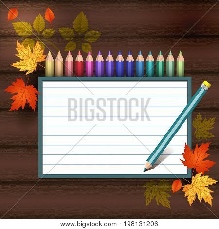 Colored pencils on a wooden texture. Autumn leaves. School school subjects. Space for text can be used for invitations poster or greeting cards.Vector illustration