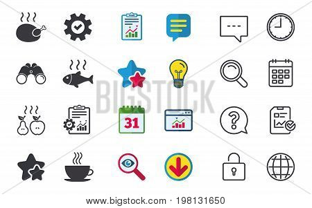 Hot food icons. Grill chicken and fish symbols. Hot coffee cup sign. Cook or fry apple and pear fruits. Chat, Report and Calendar signs. Stars, Statistics and Download icons. Question, Clock and Globe