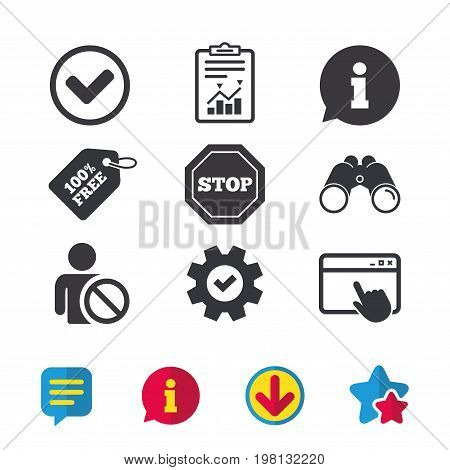 Information icons. Stop prohibition and user blacklist signs. Approved check mark symbol. Browser window, Report and Service signs. Binoculars, Information and Download icons. Stars and Chat. Vector