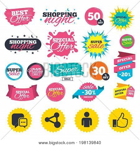 Sale shopping banners. Social media icons. Chat speech bubble and Share link symbols. Like thumb up finger sign. Human person profile. Web badges, splash and stickers. Best offer. Vector