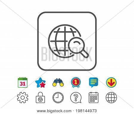 Global Search line icon. World or Globe sign. Website search engine symbol. Calendar, Globe and Chat line signs. Binoculars, Award and Download icons. Editable stroke. Vector