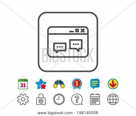 Browser Window line icon. Chat speech bubbles sign. Internet page symbol. Calendar, Globe and Chat line signs. Binoculars, Award and Download icons. Editable stroke. Vector
