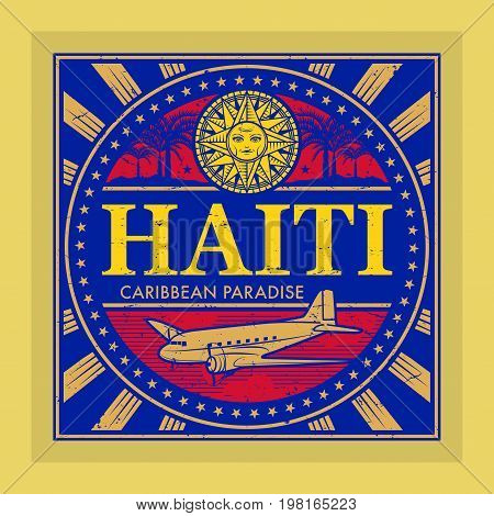 Stamp or vintage emblem with airplane compass and text Haiti Caribbean Paradise vector illustration