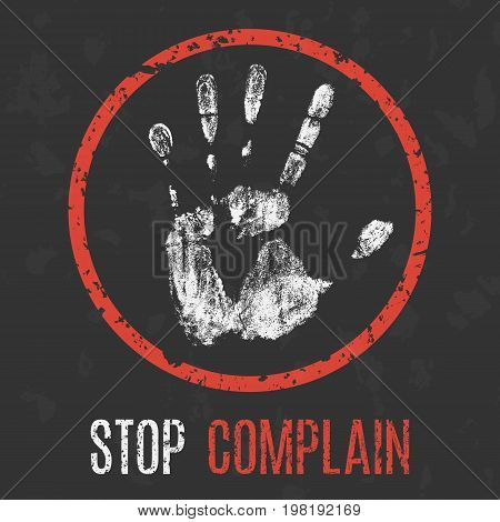 Conceptual vector illustration. Social problems. Stop complain.