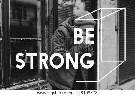 Be Strong Life Attitude Inspiration Motivation