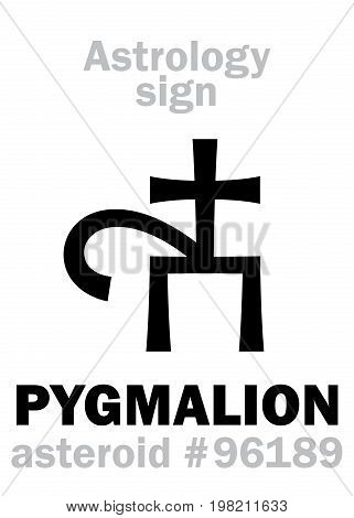 Astrology Alphabet: PYGMALION, asteroid #96189. Hieroglyphics character sign (single symbol).