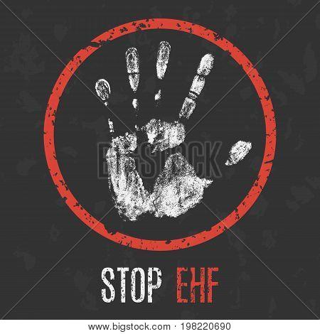 Conceptual vector illustration. The medical diagnosis. Stop EHF.