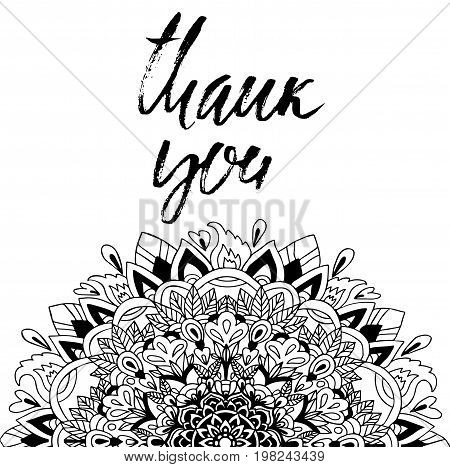 Thank You handwritten inscription. Mandala pattern. Hand drawn lettering. Thanks card. Vector illustration