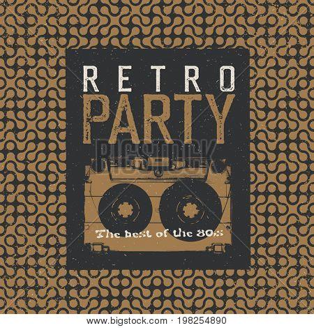 Retro Party. The best of 80's. Vintage Music Party Leaflet Template. Black and beige colors. Audiocassette retro image negative. Grunge, vintage, textured illustration.