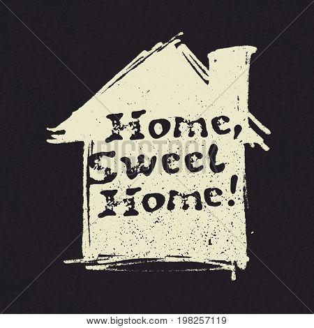 Home sweet home lettering. Hand drawn  raster illustration, greeting card, design, logo.