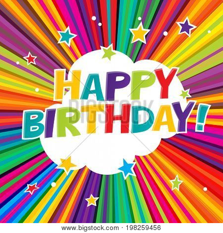 Happy Birthday postcard. Comic colorful alphabet. Comic text. Comics book style. Cute colorful rays and stars.