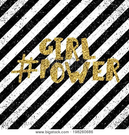 Girl power quote, feminism slogan. Golden glitter inscription for T-shirts, posters and wall art. Diagonal lines seamless pattern background with texture.