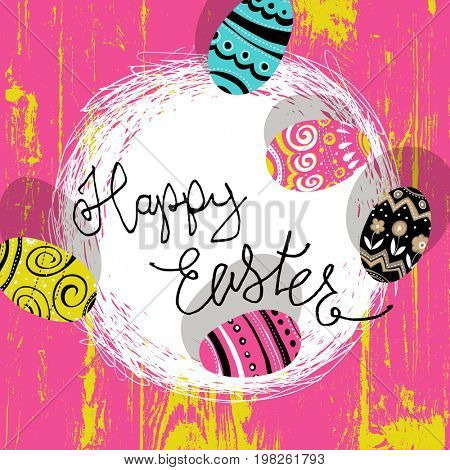 Easter eggs in nest. Bright colors Easter postcard. Calligraphy, wooden board.  Raster illustratiion.