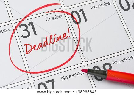 Deadline Written On A Calendar - October 31