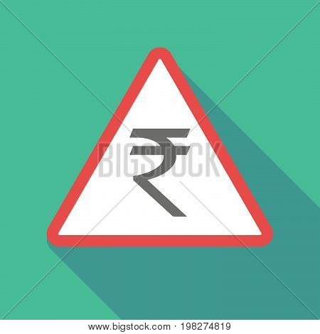Long Shadow Warning Signal With A Rupee Sign