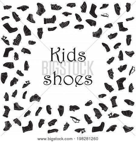 Kids shoes, set, collection of fashion footwear, poster with place for text. Baby girl boy, child, childhood. Vector design isolated illustration. White outlines, black silhouettes, white background