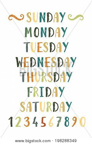 Handwritten grunge colorful days of the week and numbers from zero to nine. Hand drawn calligraphy lettering for diary, calendar, planner, poster, greeting, save the date card. Vector illustration.