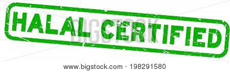 Grunge green halal certificationl square rubber seal stamp on white background