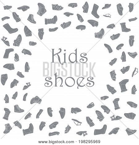 Kids shoes, set, collection of fashion footwear, poster with place for text. Baby girl boy, child, childhood. Vector design isolated illustration. White outlines, gray silhouettes, white background