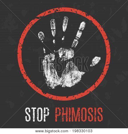 Conceptual vector illustration. The medical diagnosis. Stop phimosis.