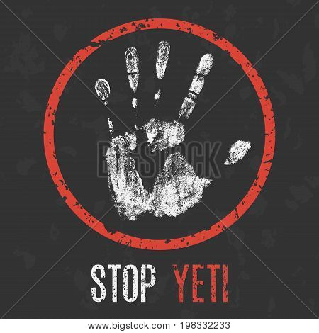 Vector illustration. Paranormal phenomenon. Stop yeti sign.