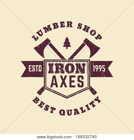 lumber shop vintage logo, badge with lumberer axes, eps 10 file, easy to edit