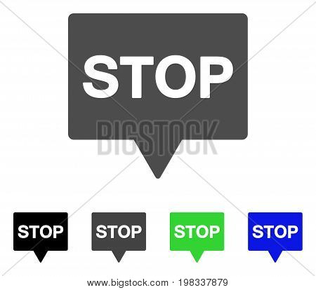 Stop Banner flat vector pictograph. Colored stop banner, gray, black, blue, green pictogram variants. Flat icon style for graphic design.