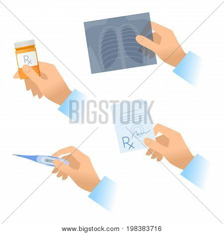 Hands hold rx, drug bottle, x-ray image and thermometer. Doctor is measuring temperature, examing an xray, giving a cure and writing the prescription. Vector flat medicine concept illustration set.