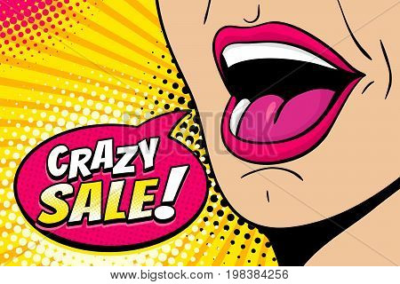Closeup of sexy open female mouth screaming announcement and speech bubble with Crazy Sale! text. Vector bright colorful background in comic retro pop art style.