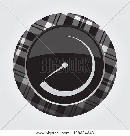 black isolated button with gray black and white tartan pattern on the border - light gray gauge dial symbol icon in front of a gray background