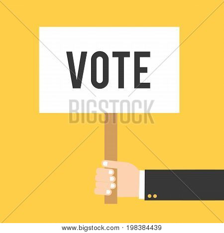 Hand holding placard with vote text. Hand holding signbord. Vector stock.