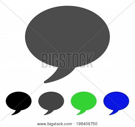 Message Balloon flat vector pictogram. Colored message balloon, gray, black, blue, green icon variants. Flat icon style for graphic design.