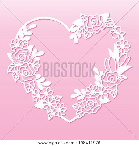 Openwork wreath of flowers in the shape of a heart. Laser cutting template for decoration cards interior decorative elements.