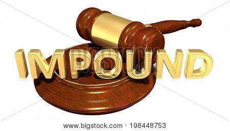 Impound Law Concept 3D Illustration
