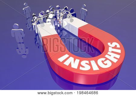 Insights Intelligence Information Magnet Attracting Customers Audience People 3d Illustration