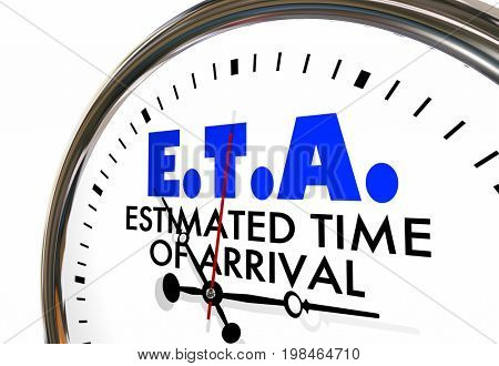 ETA Estimated Time of Arrival Clock Hands Ticking 3d Illustration