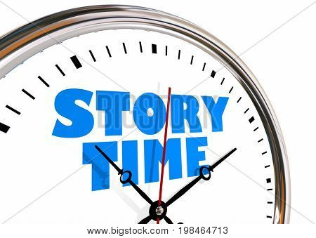 Story Time Storytelling Narrative Clock Hands Ticking 3d Illustration