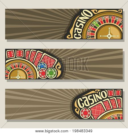 Vector set of gamble banners for Casino: 3 web headers with golden roulette wheel for gambling game, red backs of playing card, colorful poker bet chips on brown background for text on casino theme.