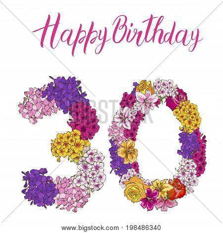 Thirty digit made of different flowers isolated on white background. Happy birthday inscription. vector