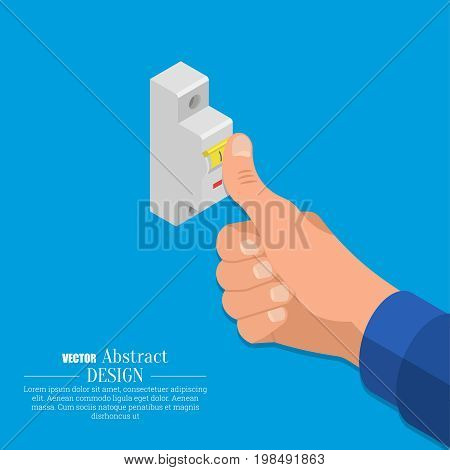 The hand of the electrician turns on the automatic switch of an electric chain. Isometry. 3D style. Vector illustration. Flat design.