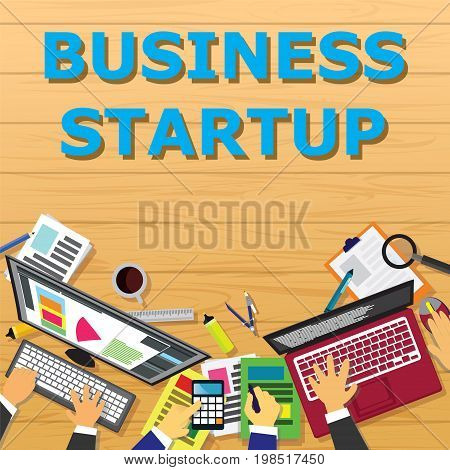 Vector illustration. Top view business start up concept. Working desk from above view with businessmen hands working on laptops and papers to make business start up strategy. Symbol of process planning goals team work future success